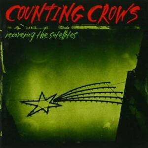 Recovering The Satellites Audio CD By Counting Crows VERY GOOD $3.89