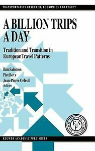 Billion Trips a Day : Tradition and Transition in European Travel Patterns $6.20