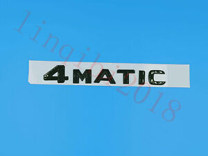 2018 Gloss Black  4 MATIC  Letters Trunk Embl Badge Sticker for Mercedes Benz