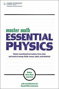 Master Math : Essential Physics by Lawrence, Debra Anne Ross