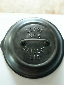 1920's LODGE NO 8 SKILLET LID  Impossible To Find (ITF)