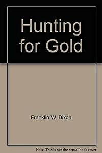 Hunting for Gold