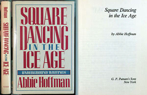 Square Dancing In the Ice Age Abbie Hoffman 1st ED HC DJ Sixties counterculture