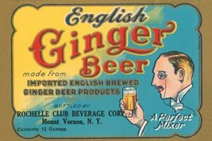 English Ginger Beer A Perfect Mixer Mount Vernon, New York