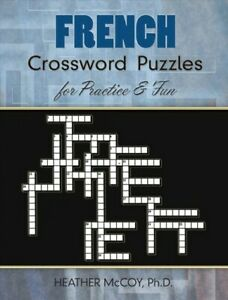 French Crossword Puzzles for Practice amp; Fun Paperback by Mccoy Heather Lik... $10.11