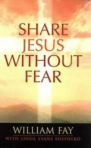 Share Jesus Without Fear Paperback By Evans Shepherd Linda GOOD