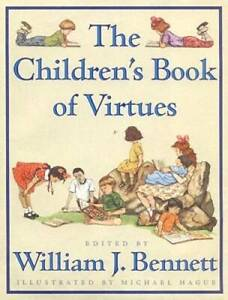 The Childrens Book of Virtues Hardcover By William J. Bennett VERY GOOD $4.09