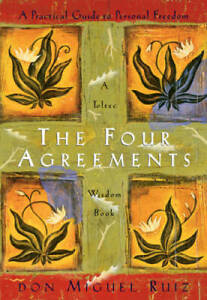 The Four Agreements: A Practical Guide to Personal Freedom A Toltec VERY GOOD $4.54