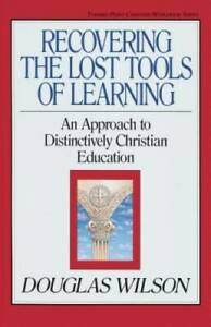 Recovering the Lost Tools of Learning: An Approach to Distinctively VERY GOOD $3.90