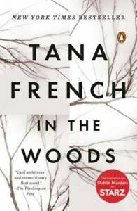 In the Woods: A Novel Paperback By French Tana GOOD $3.69