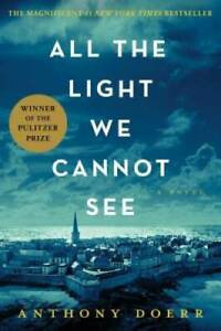 All the Light We Cannot See Hardcover By Doerr Anthony GOOD $5.08