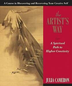 The Artists Way: A Spiritual Path to Higher Creativity Paperback GOOD $4.09