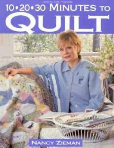 10 20 30 Minutes to Quilt Sewing with Nancy Paperback GOOD $12.74