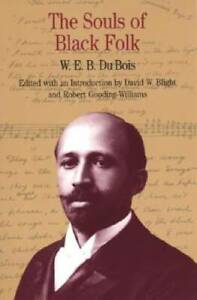 The Souls of Black Folk Bedford Series in History and Culture GOOD