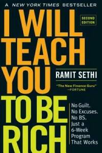 I Will Teach You to Be Rich Second Edition: No Guilt. No Excuses. No B.S GOOD $6.91