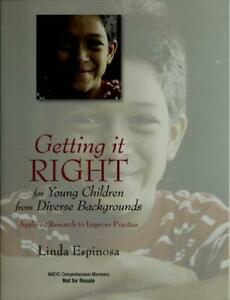 Getting It RIGHT for Young Children from Diverse Backgrounds : Applying Research $16.83