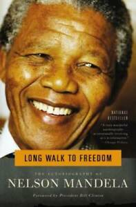 Long Walk to Freedom: The Autobiography of Nelson Mandela Paperback GOOD