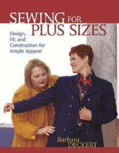 Sewing for Plus Sizes: Creating Clothes that Fit and Flatter VERY GOOD $13.36