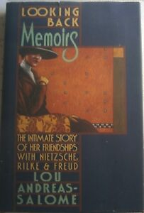Rare 1st HB ed.Looking Back Lou Andreas Salome NIetzsche, Rilke, Freud.