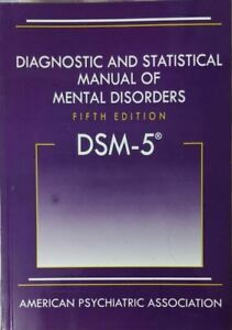 Diagnostic and Statistical Manual of Mental Disorders DSM 5 SOFTCOVER