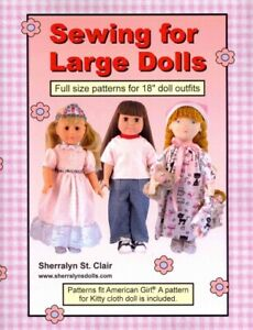 Sewing for Large Dolls : Full Sized Patterns for 18 Inch Doll Outfits Paperb... $15.32