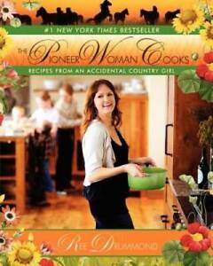 The Pioneer Woman Cooks: Recipes from an Accidental Country Girl GOOD
