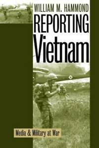 Reporting Vietnam: Media and Military at War Paperback VERY GOOD
