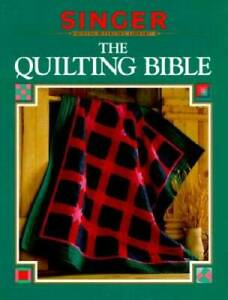 The Quilting Bible Singer sewing reference library Hardcover VERY GOOD $4.40