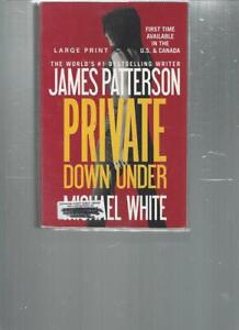 JAMES PATTERSON PRIVATE DOWN UNDER LARGE PRINT LP129 $5.95