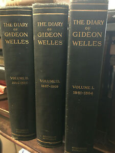 Diary of Gideon Welles Secretary of the Navy Under Lincoln and Johnson 3 Vol HBk $80.00