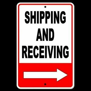 Shipping And Receiving Arrow Right Metal Sign $9.99