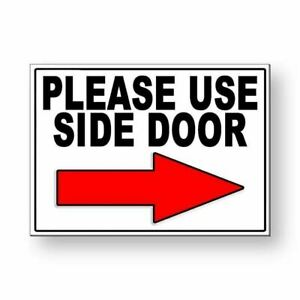 Please Use Side Door Arrow Right Metal Sign $9.99