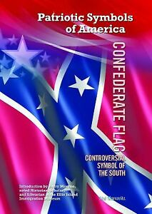 Confederate Flag : Controversial Symbol of the South Hardcover Hal Marcovitz