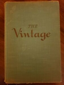 The Vintage by Anthony West 1950 Hardcover $6.00