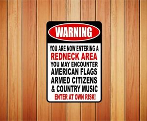 Warning Redneck Area Funny Metal Novelty Sign OR Sticker Decal