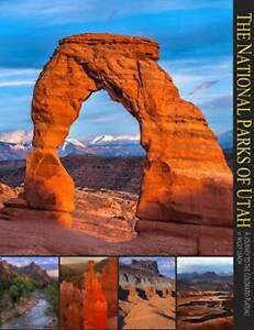 The National Parks of Utah: Zion Bryce Arches Canyonlands Capitol Ree GOOD $4.68
