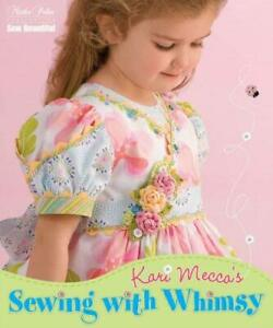 Sewing with Whimsy Paperback Mecca Kari $5.36