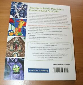 Creating Art Quilts with Panels: Easy Thread Painting...QUILT PATTERN BOOK $14.00