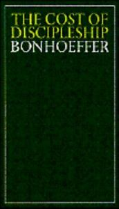 The Cost of Discipleship Bonhoeffer Dietrich Paperback Used Good $13.85