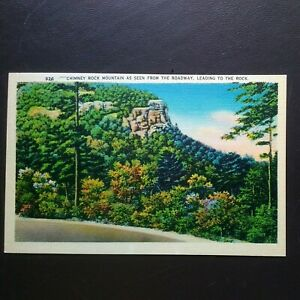 LAKE LURE NC * CHIMNEY ROCK MOUNTAIN as SEEN from ROADWAY * UNPOSTED LINEN