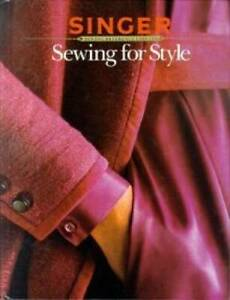 Sewing for Style Singer Sewing Reference Library Hardcover GOOD $4.04