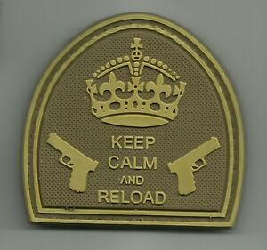 KEEP CALM AND RELOAD TACTICAL COMBAT BADGE PVC MORALE MILITARY PATCH DESERT