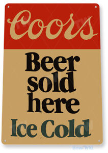 TIN SIGN Coors Beer Here Retro Bar Pub Beer Brewery Sign Cottage Cave C277