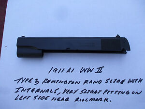 1911  1911 A1 COLTREMINGTON RAND SLIDE TYPE 3  WWII