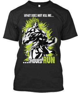 Legendary Broly What Does Not Kill Me Should Run Premium Tee T Shirt $18.99