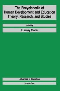 The Encyclopedia of Human Development and Education: Theory, Research, and: New
