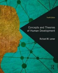 Concepts and Theories of Human Development by Ph.D. Lerner, Richard M, Dr.: New