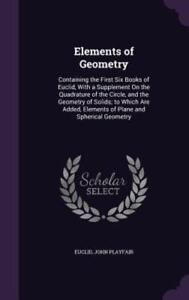 Elements of Geometry: Containing the First Six Books of Euclid, with a by Euclid