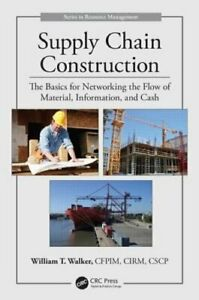 Supply Chain Construction: The Basics for Networking the Flow of Material: N