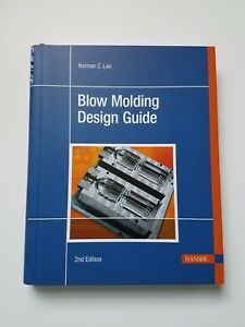 Blow Molding Design Guide Paperback by Lee Norman C.
